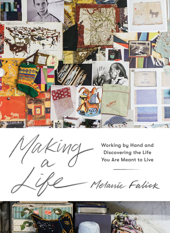 Melanie Falick's book Making a Life